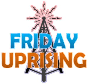 Friday Uprising Homepage