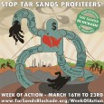 On Saturday, March 23 at noon, Utah Tar Sands Resistance and allies will rally together at the Chevron refinery (at 2300 North 1100 West)as part of the cross-continental Week of...